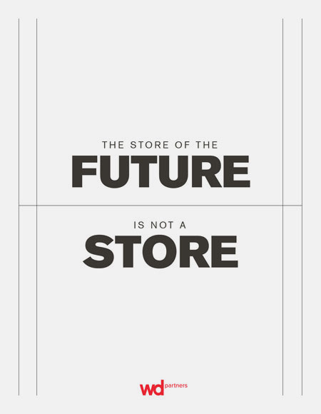 The Store of the Future is Not a Store